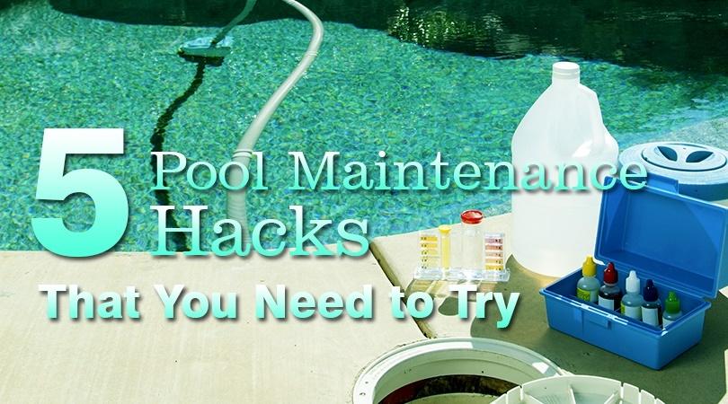 5 Pool Maintenance Hacks.jpg
