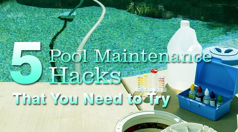 5 Pool Maintenance Hacks.jpg