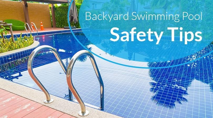 Backyard Swimming Pool Safety Tips.jpg