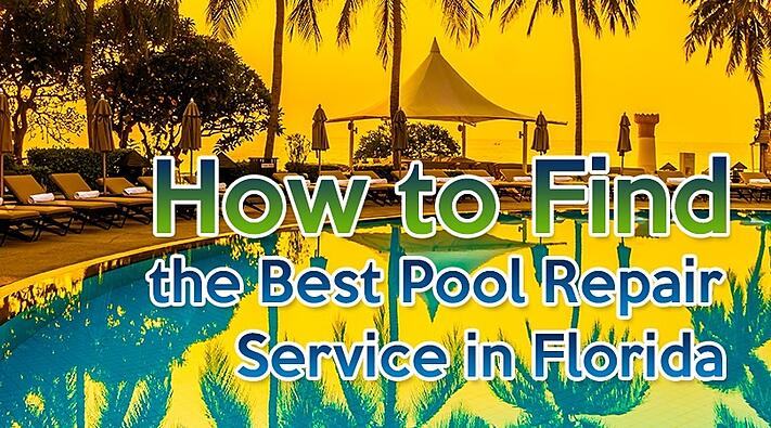 Best Pool Repair Service in Florida.jpg