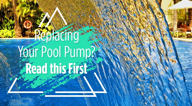 Replacing Your Pool Pump Read this First