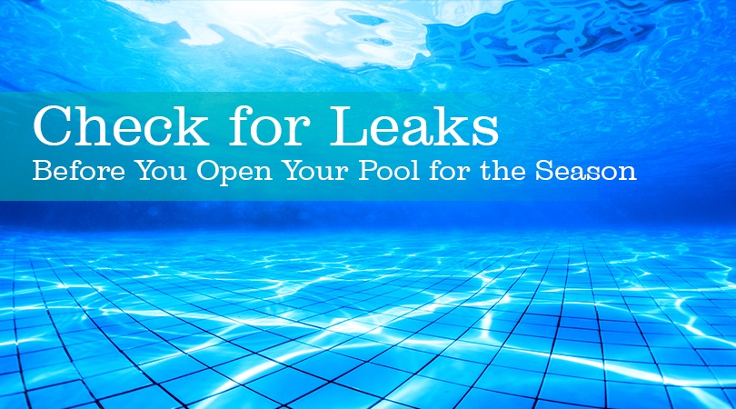 Check for Leaks Before You Open Your Pool for the Season.jpg