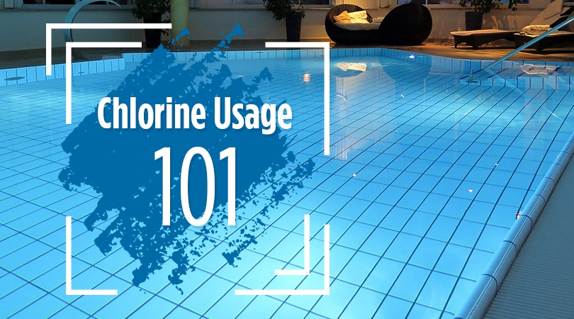 Chlorine Usage 101
