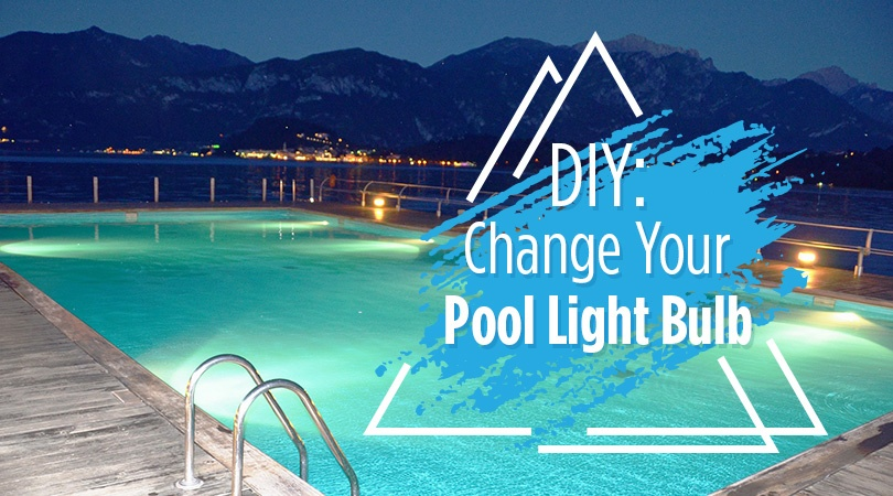 Diy Change Your Pool Light Bulb