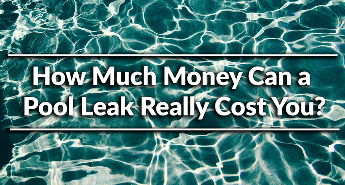 How Much Money Can a Pool Leak Really Cost You?