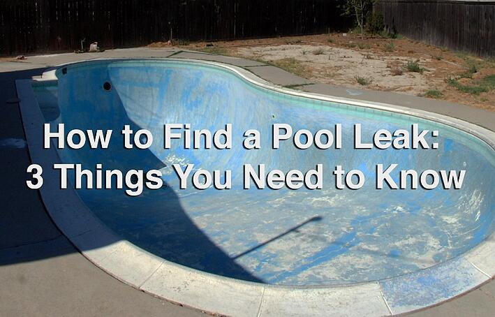 How_to_Find_a_Pool_Leak-_3_Things_You_Need_to_Know.jpg