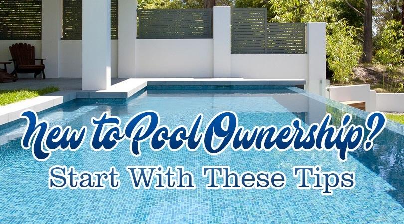 New Pool Ownership Tips.jpg