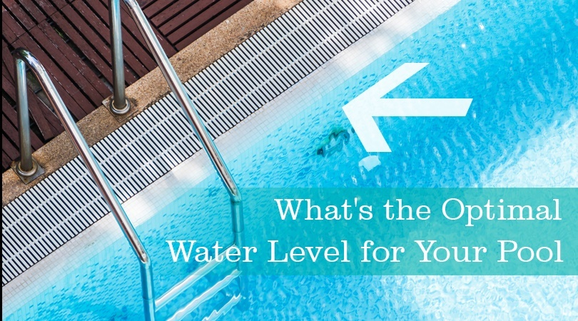What's the Optimal Water Level for Your Pool.jpg