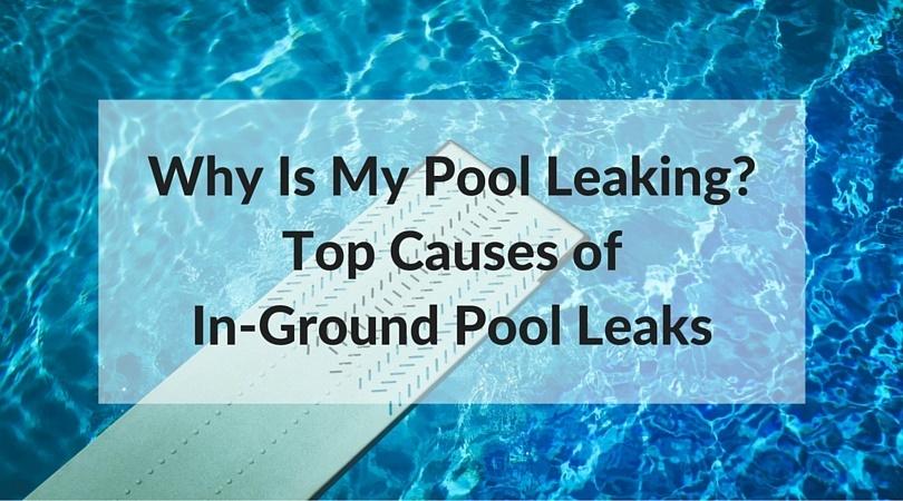 Why_Is_My_Pool_Leaking.jpg