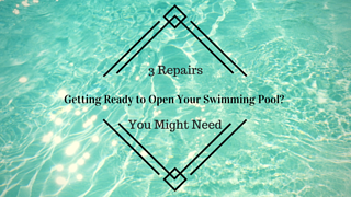 3 Repairs Your Swimming Pool May Need