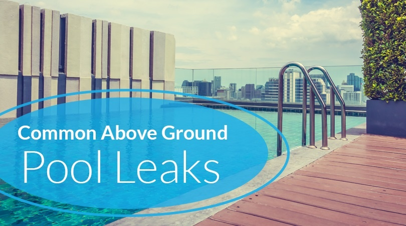 Common Above Ground Pool Leaks