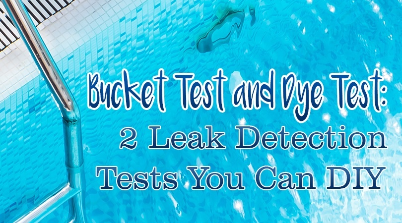 Bucket Test And Dye Test 2 Leak Detection Tests You Can Diy